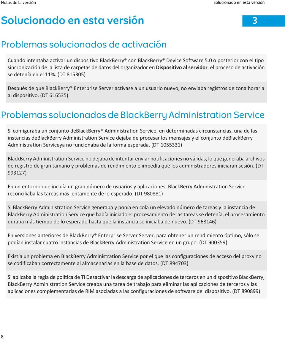 (DT 815305) Después de que BlackBerry Enterprise Server activase a un usuario nuevo, no enviaba registros de zona horaria al dispositivo.