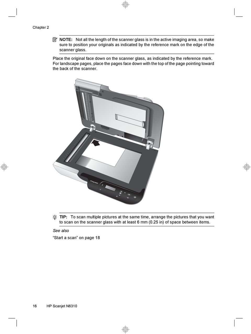 For landscape pages, place the pages face down with the top of the page pointing toward the back of the scanner.