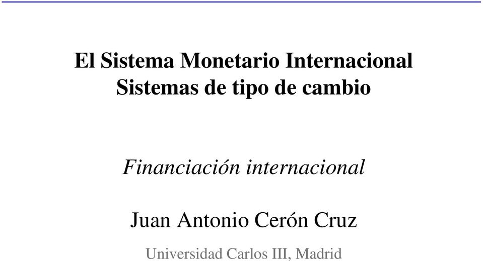 Financiación internacional Juan