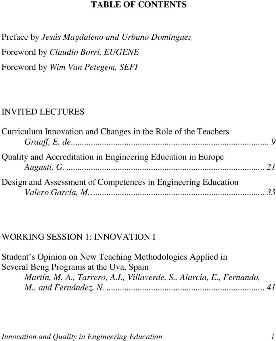 ... 21 Design and Assessment of Competences in Engineering Education Valero García, M.
