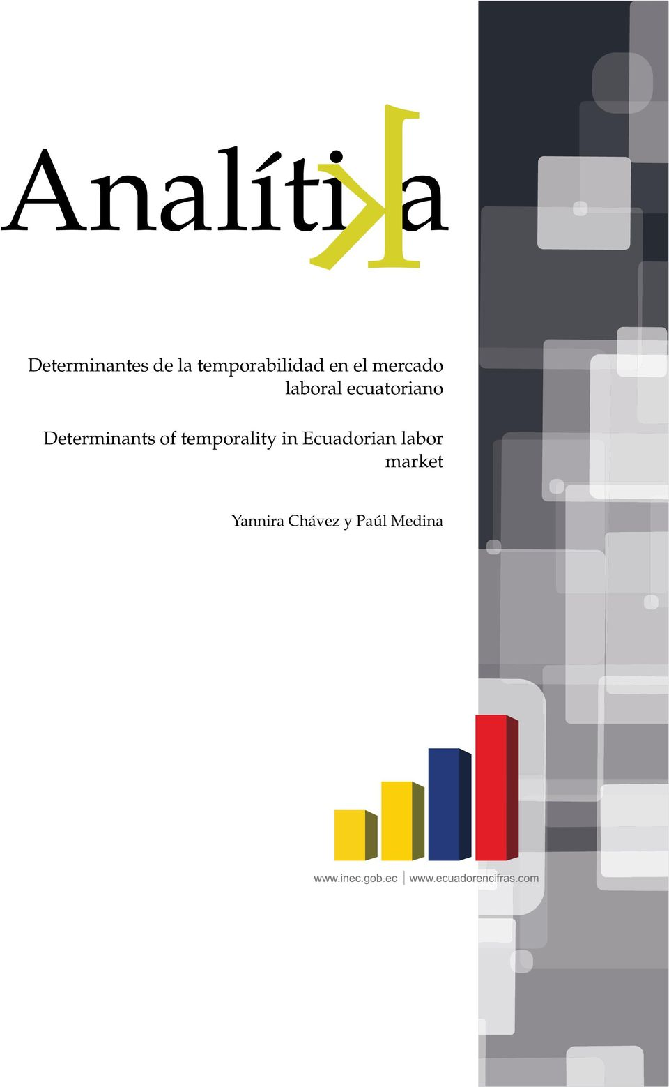 ecuatoriano Determinants of temporality