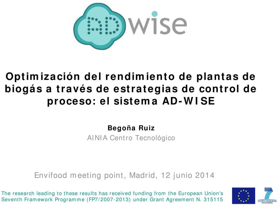 junio 2014 The research leading to these results has received funding from the