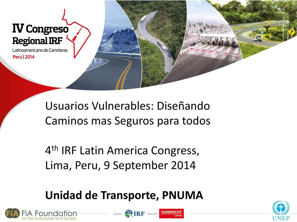 IRF Latin America Congress, Lima,