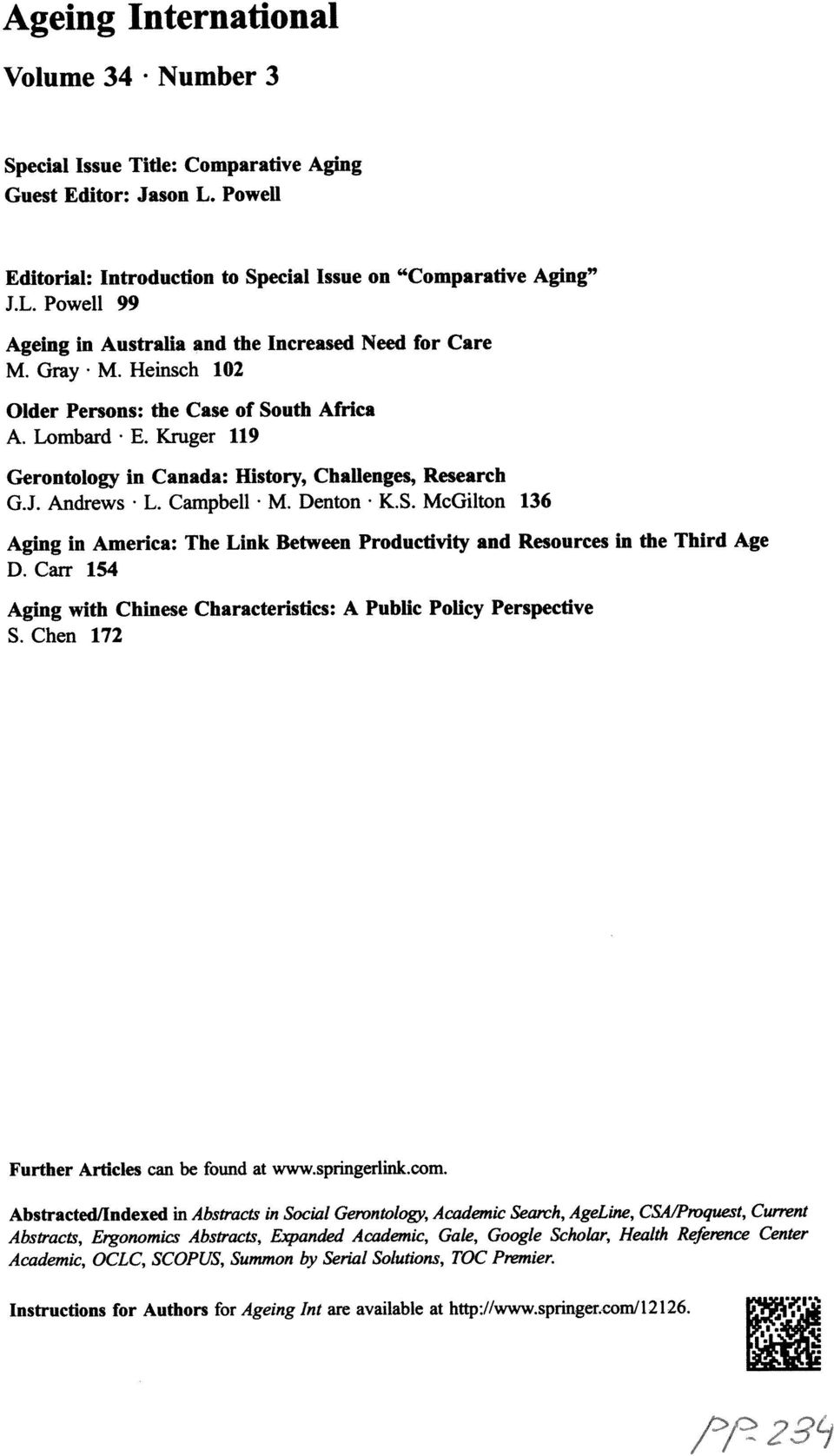 Carr 154 Aging with Chinese Characteristics: A Public Policy Perspectlve S. Chen 172 Further Articles can be found at www.springeffink.com.