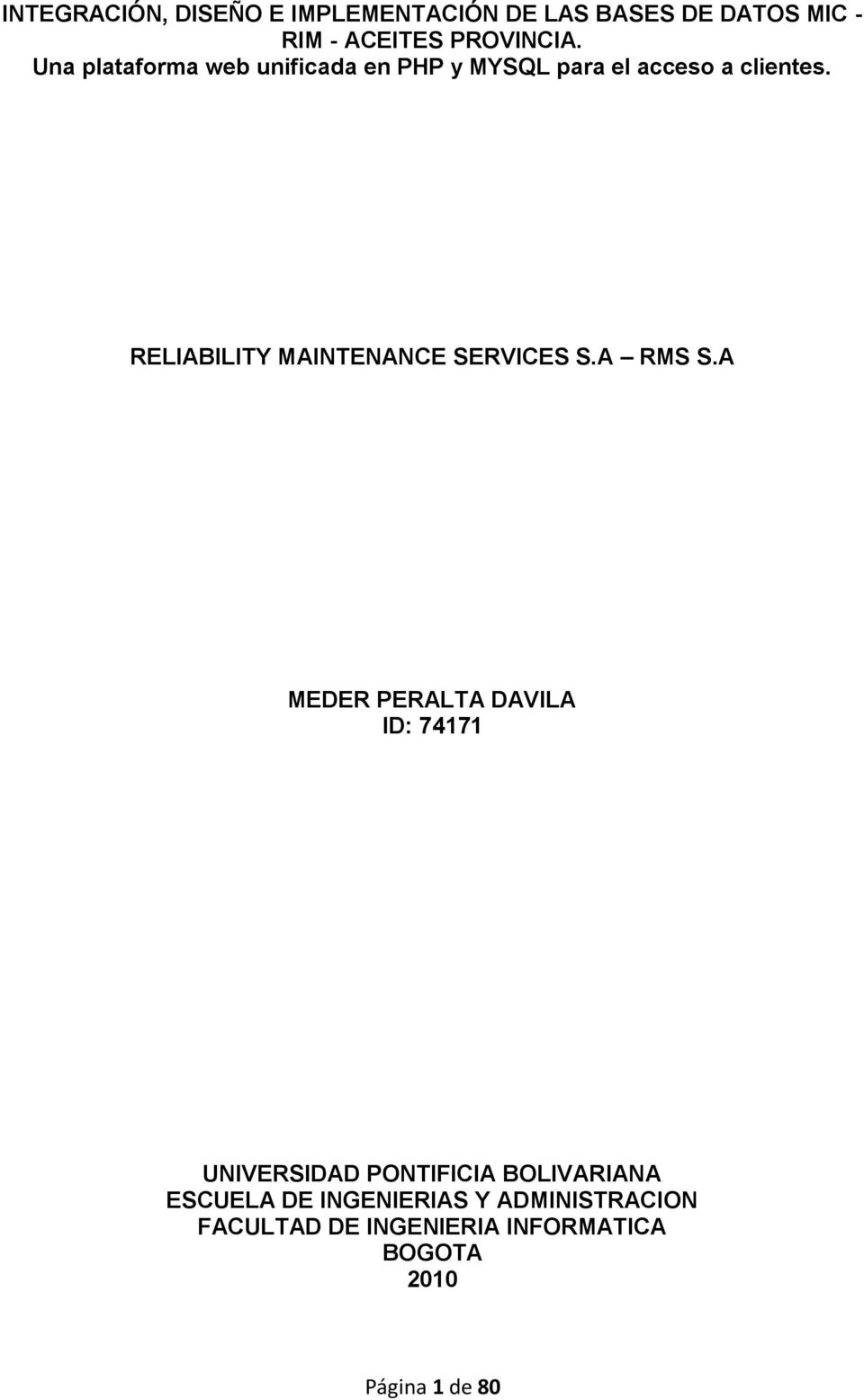 RELIABILITY MAINTENANCE SERVICES S.A RMS S.