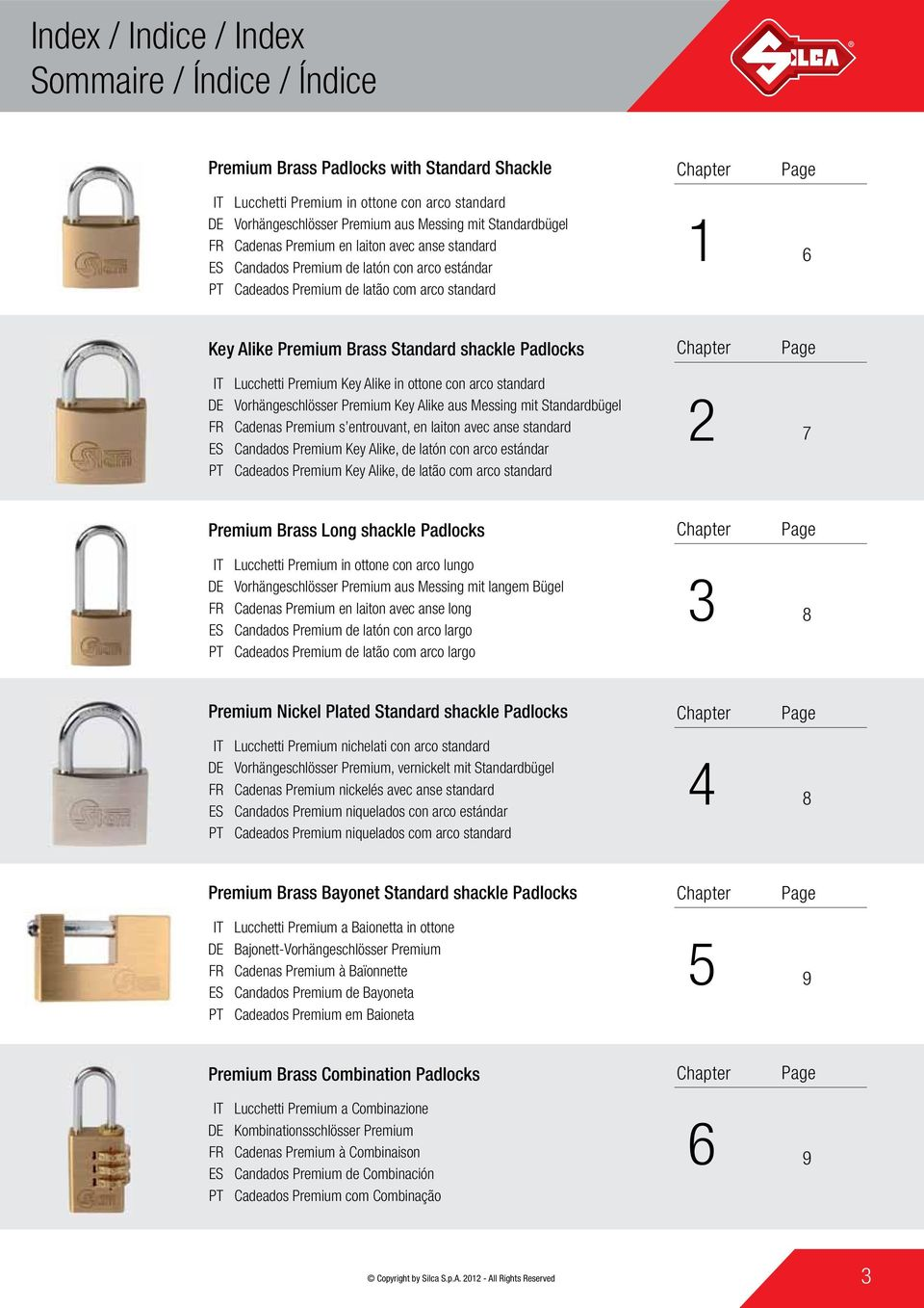shackle Padlocks IT DE FR ES PT Lucchetti Premium Key Alike in ottone con arco standard Vorhängeschlösser Premium Key Alike aus Messing mit Standardbügel Cadenas Premium s entrouvant, en laiton avec