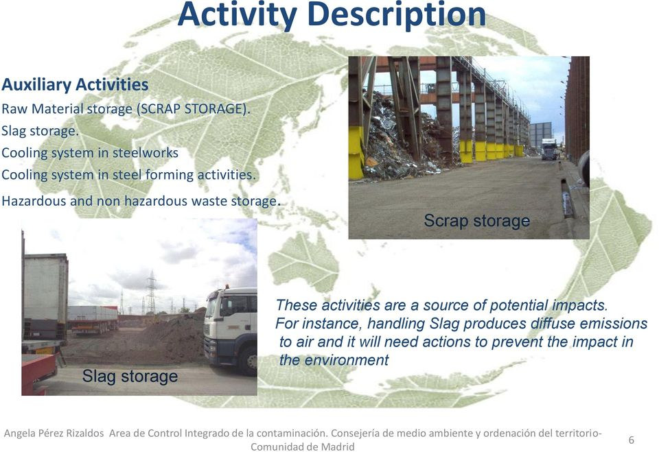 Hazardous and non hazardous waste storage.