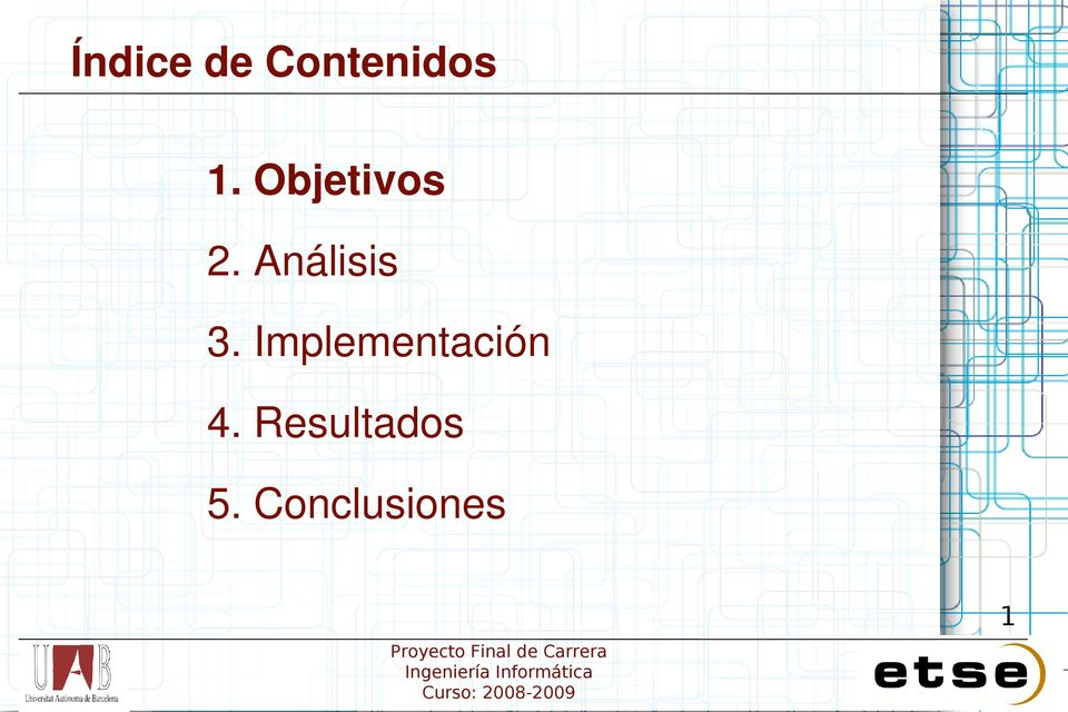 Implementación 4.