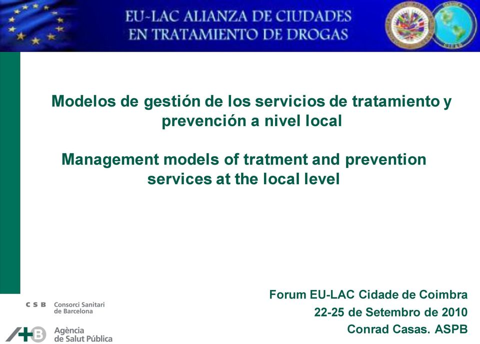 and prevention services at the local level Forum EU-LAC