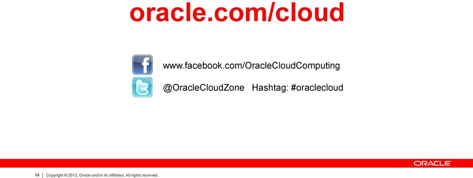 @OracleCloudZone Hashtag: #oraclecloud