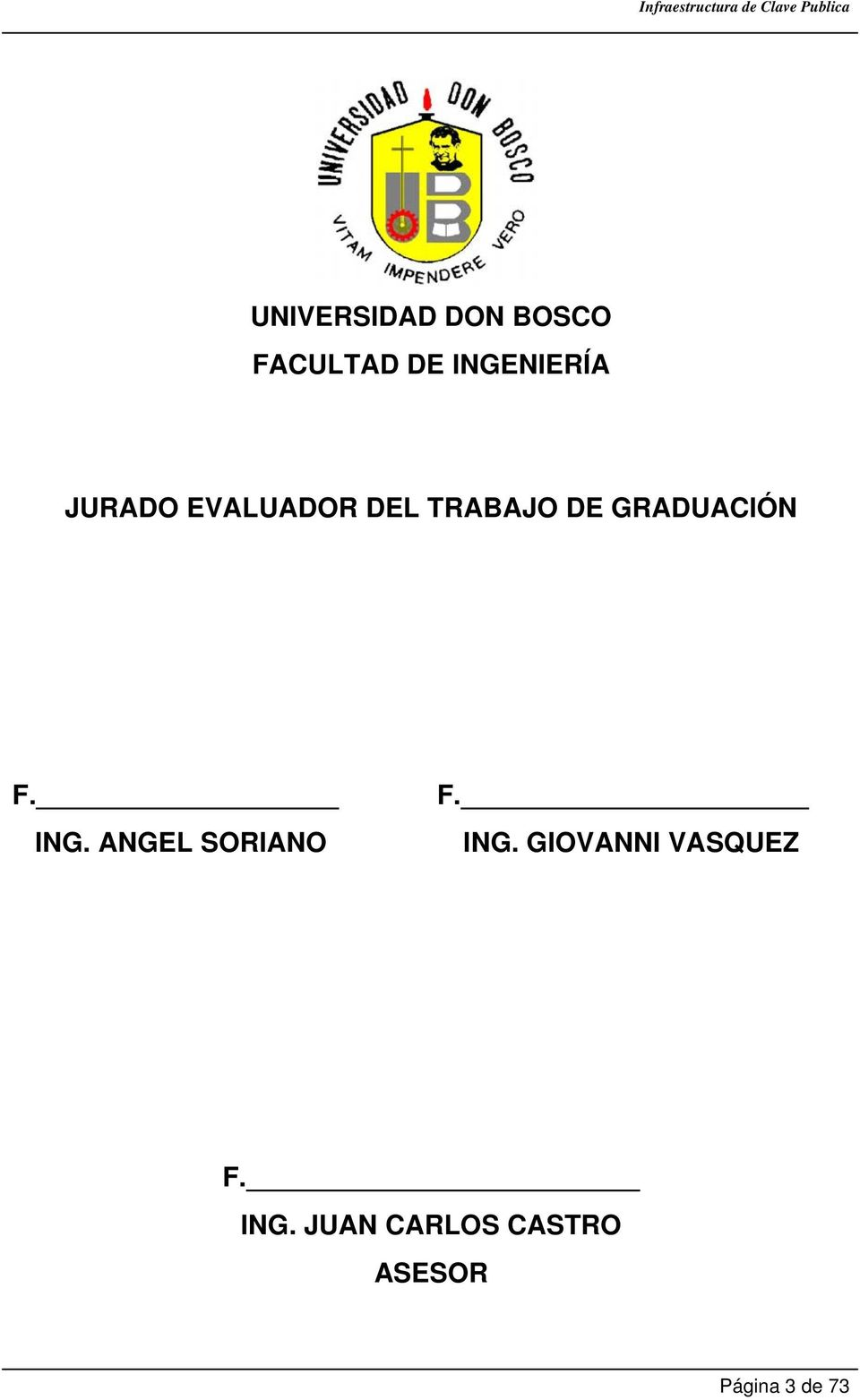 ING. ANGEL SORIANO F. ING. GIOVANNI VASQUEZ F.