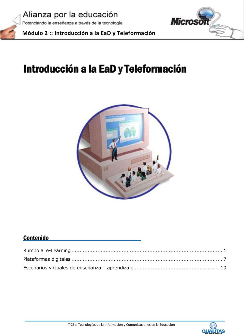 al e-learning... 1 Plataformas digitales.