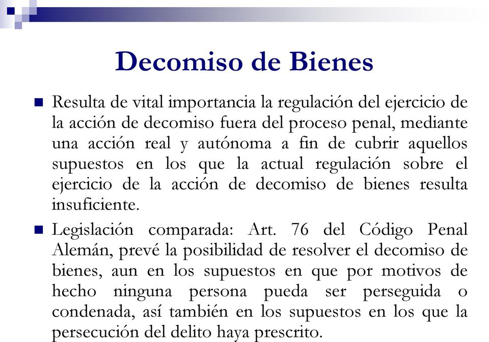 insuficiente. Legislación comparada: Art.