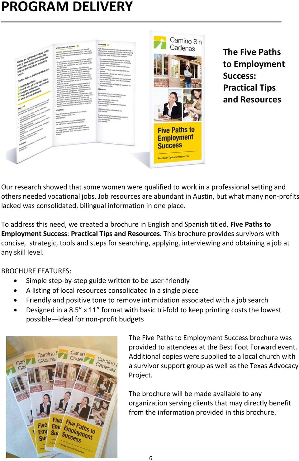 To address this need, we created a brochure in English and Spanish titled, Five Paths to Employment Success: Practical Tips and Resources.