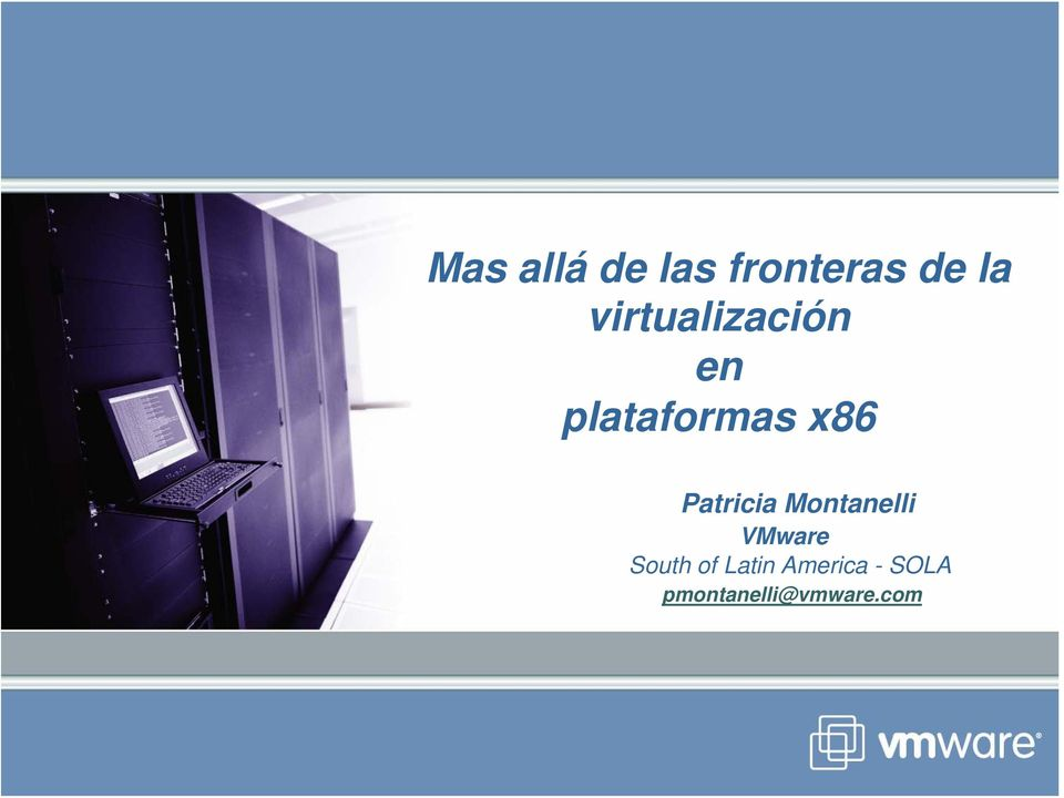 Patricia Montanelli VMware South of