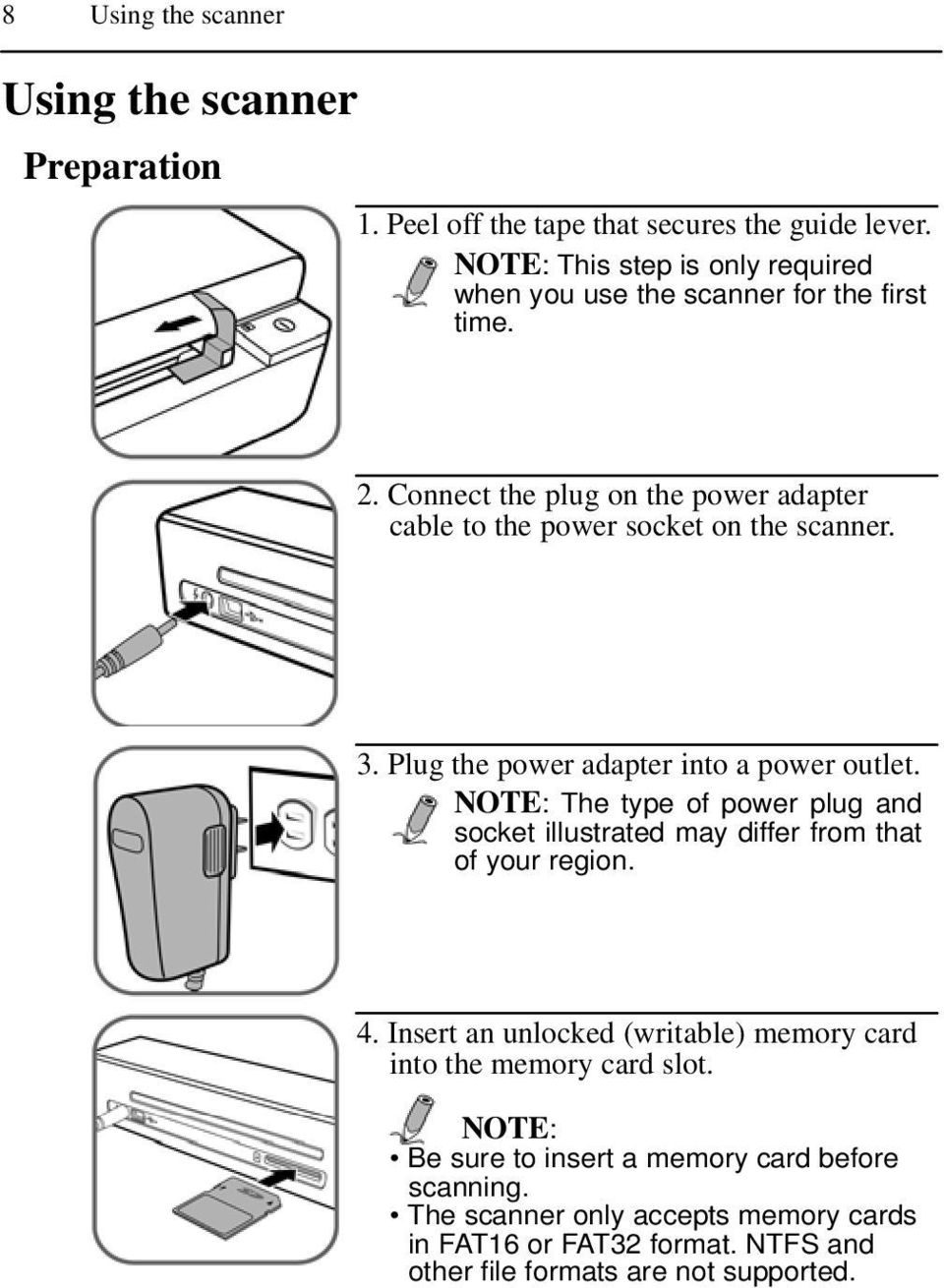 3. Plug the power adapter into a power outlet. NOTE: The type of power plug and socket illustrated may differ from that of your region. 4.