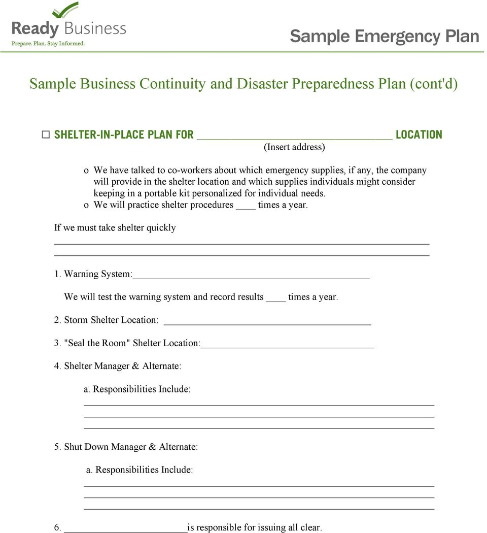 o We will practice shelter procedures times a year. If we must take shelter quickly 1. Warning System: We will test the warning system and record results times a year. 2.