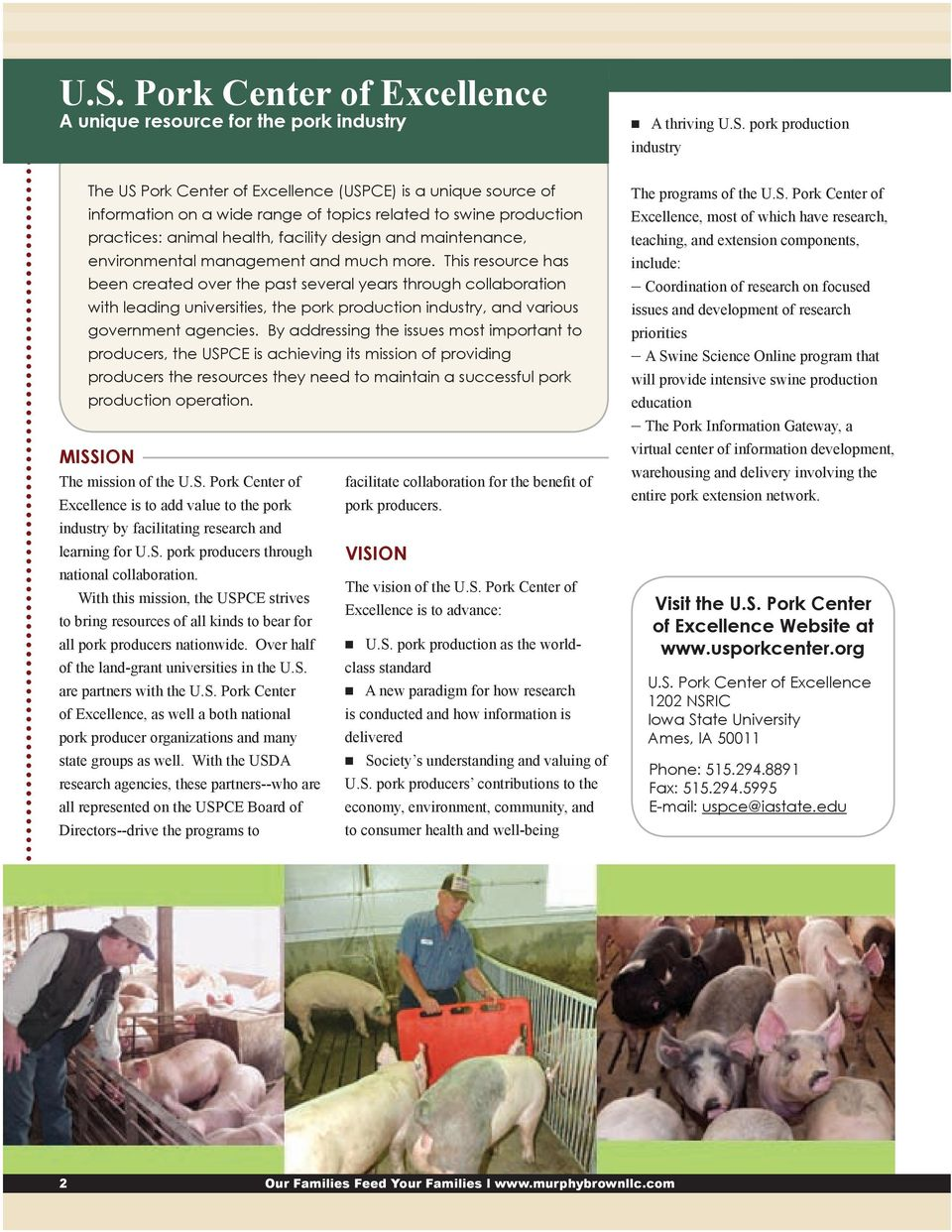 This resource has been created over the past several years through collaboration with leading universities, the pork production industry, and various government agencies.
