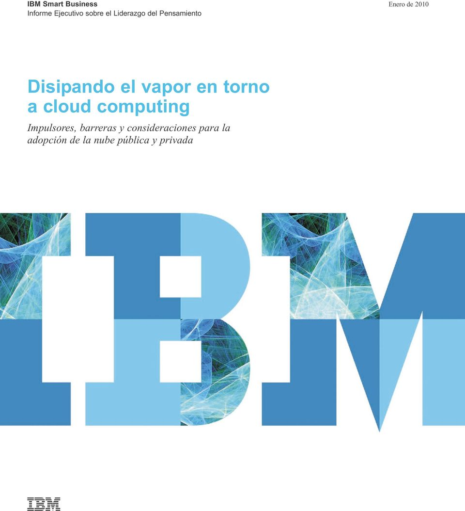 vapor en torno a cloud computing Impulsores, barreras