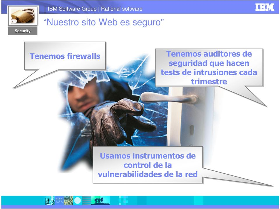 seguridad que hacen tests de intrusiones cada trimestre