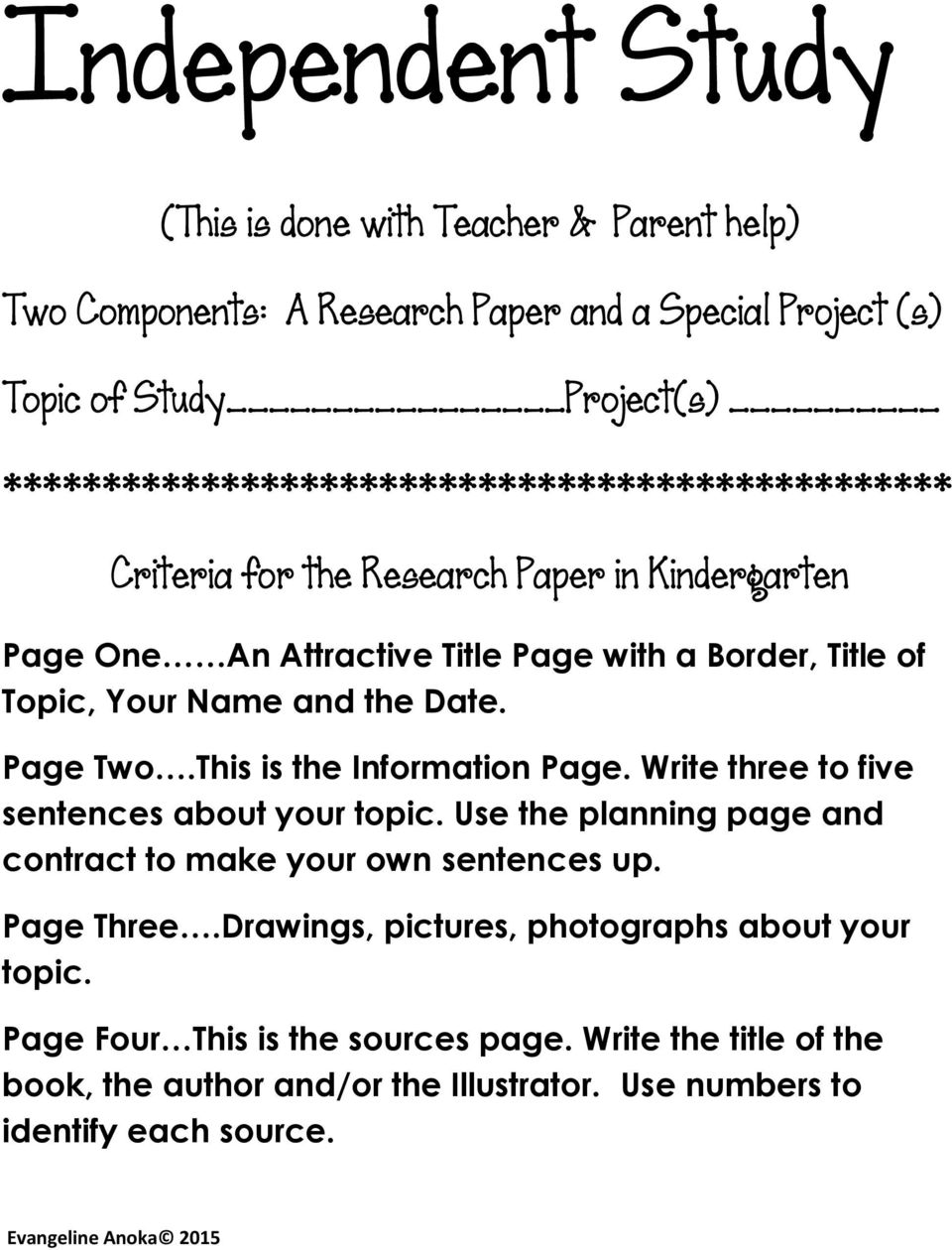 Date. Page Two.This is the Information Page. Write three to five sentences about your topic. Use the planning page and contract to make your own sentences up. Page Three.