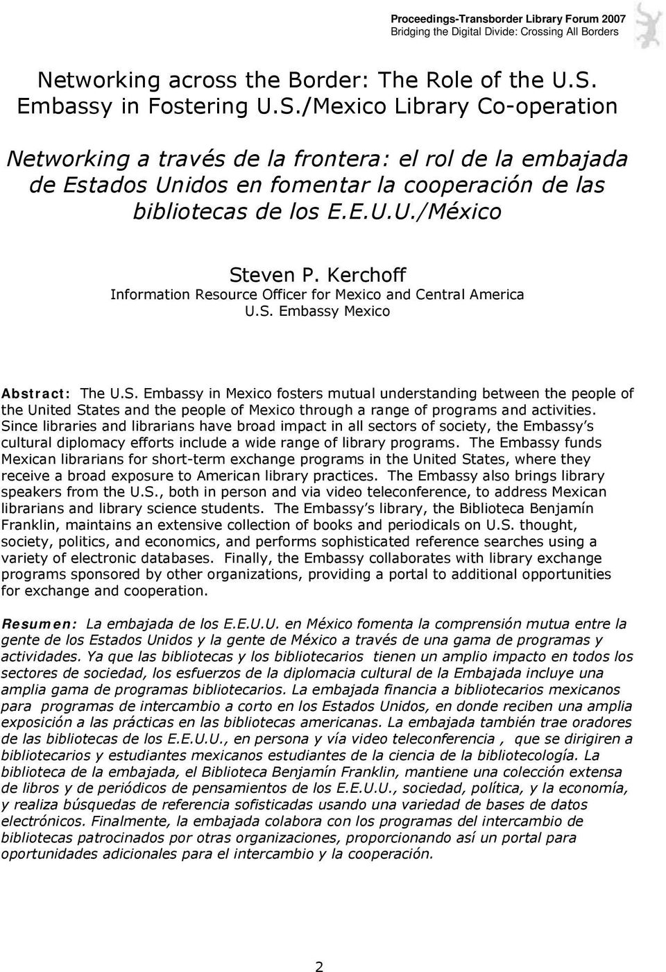 Kerchoff Information Resource Officer for Mexico and Central America U.S.