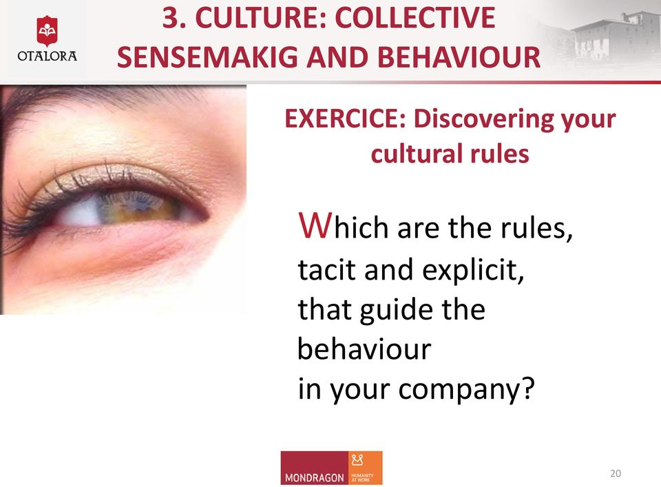 cultural rules Which are the rules, tacit