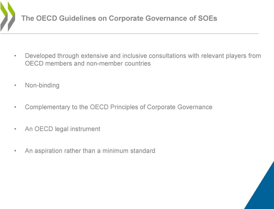 and non-member countries Non-binding Complementary to the OECD Principles of