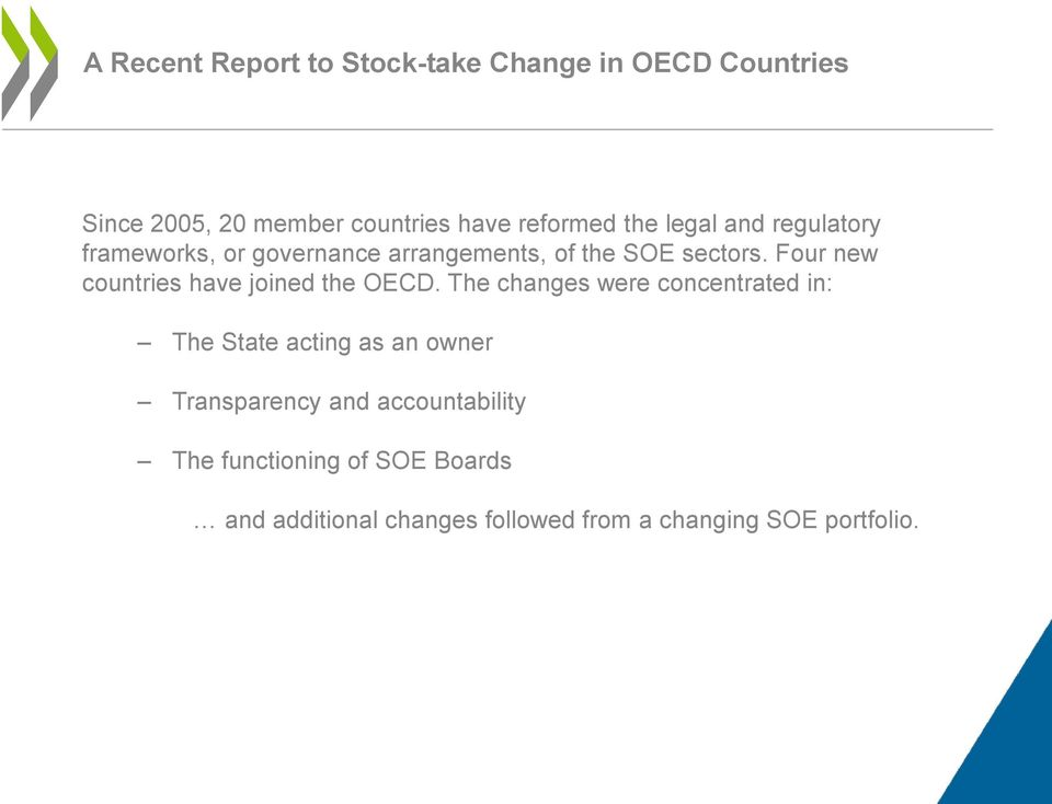 Four new countries have joined the OECD.
