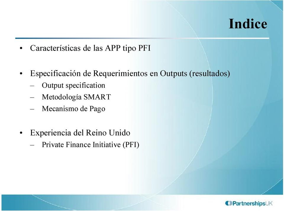 (resultados) Output specification Metodología SMART