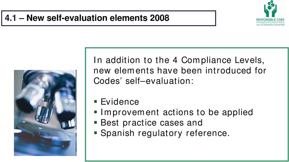 Codes self evaluation: Evidence Improvement actions to be