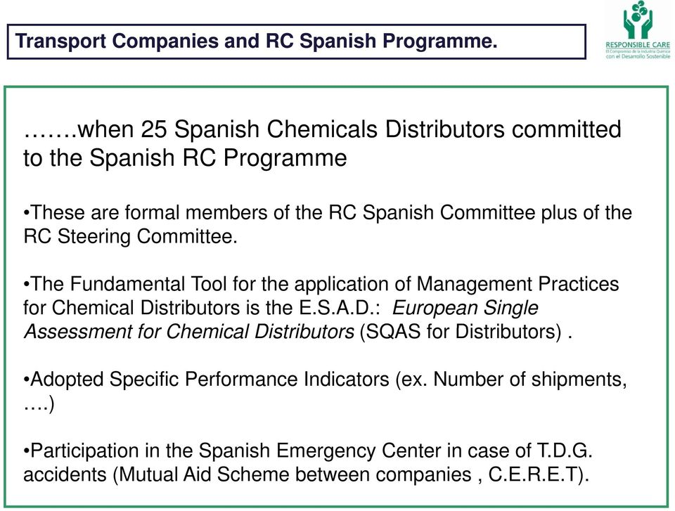 Steering Committee. The Fundamental Tool for the application of Management Practices for Chemical Di