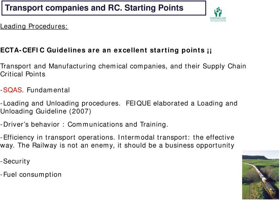companies, and their Supply Chain Critical Points -SQAS. Fundamental -Loading and Unloading procedures.