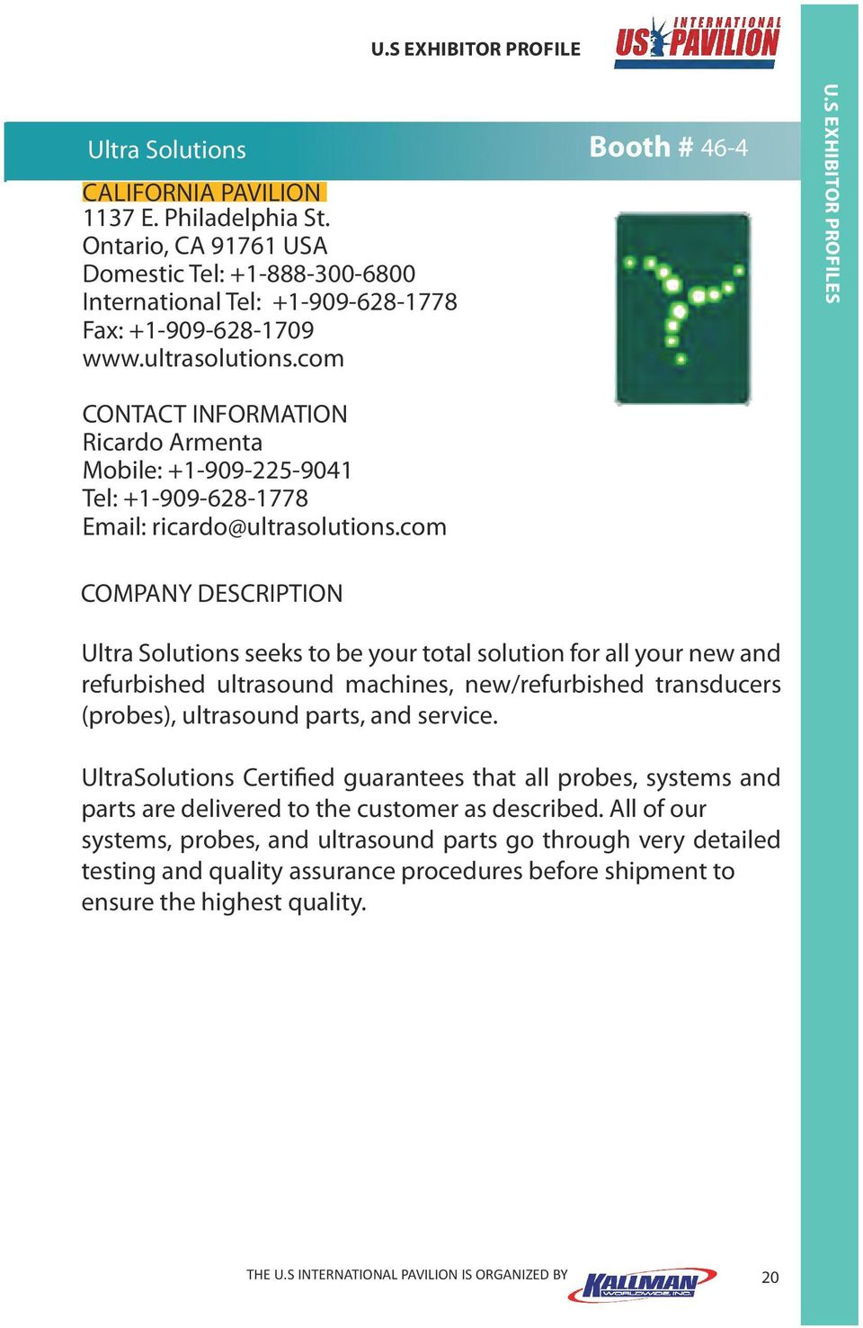 com Ultra Solutions seeks to be your total solution for all your new and refurbished ultrasound machines, new/refurbished transducers (probes), ultrasound parts, and service.