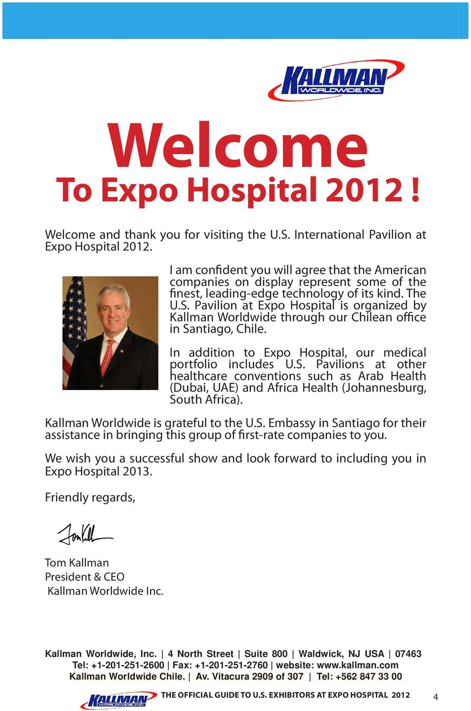 Pavilion at Expo Hospital is organized by Kallman Worldwide through our Chilean office in Sa