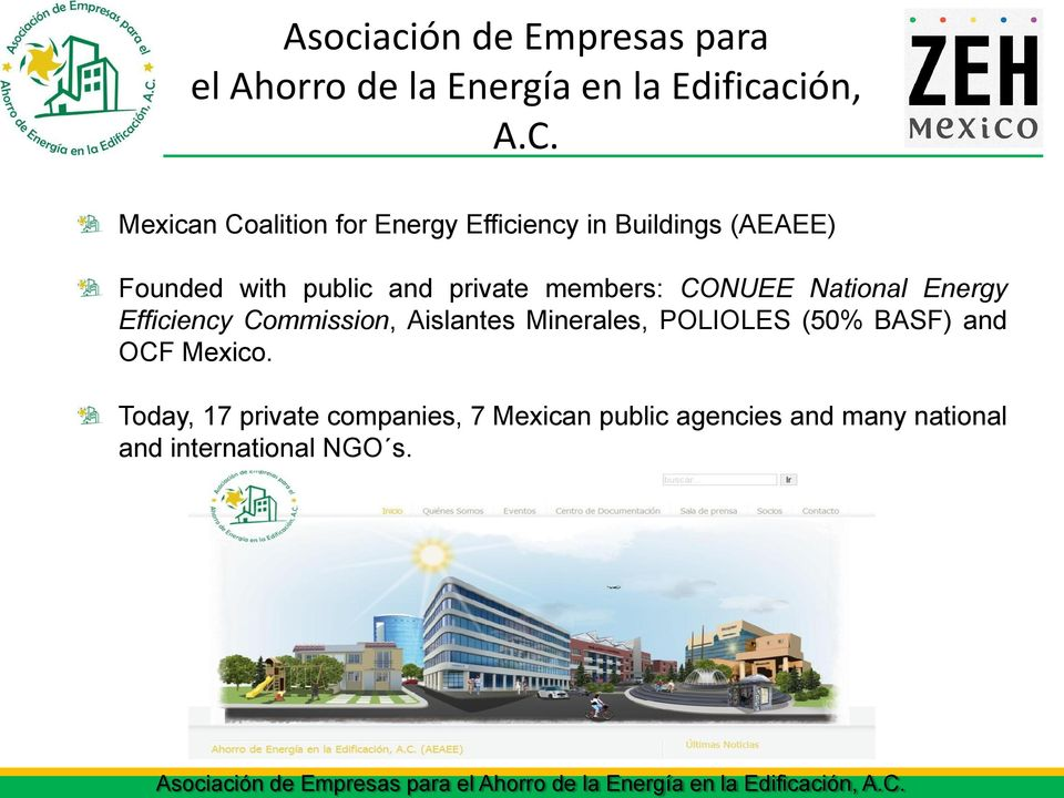 National Energy Efficiency Commission, Aislantes Minerales, POLIOLES (50% BASF) and OCF Mexico.