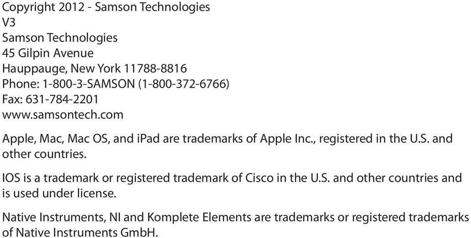 , registered in the U.S. and other countries. IOS is a trademark or registered trademark of Cisco in the U.S. and other countries and is used under license.