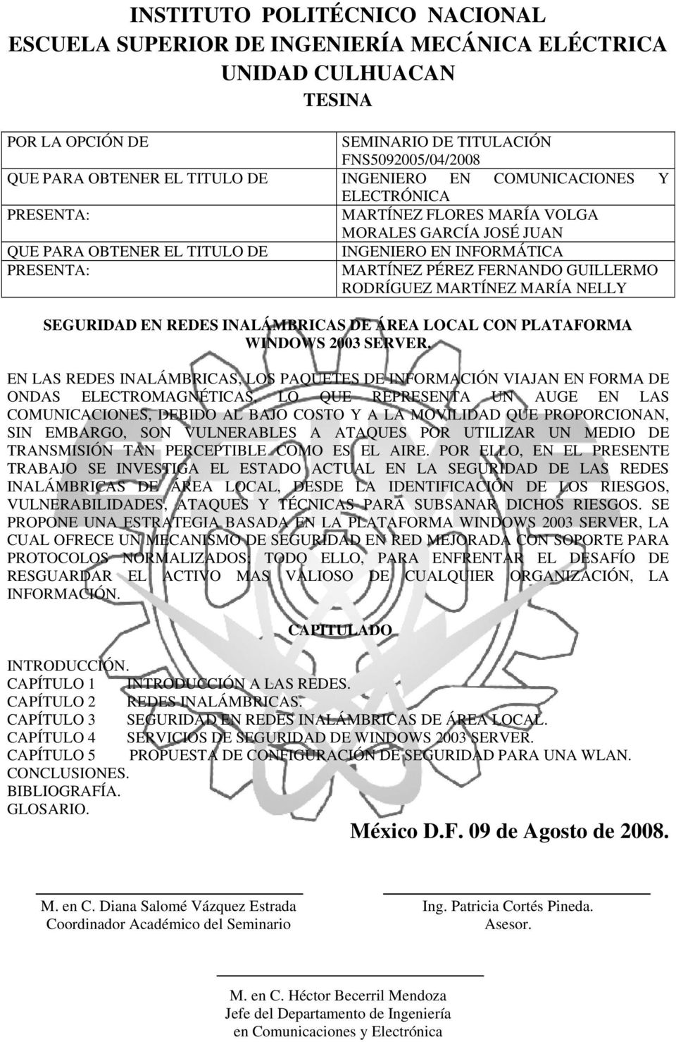 GUILLERMO RODRÍGUEZ MARTÍNEZ MARÍA NELLY SEGURIDAD EN REDES INALÁMBRICAS DE ÁREA LOCAL CON PLATAFORMA WINDOWS 2003 SERVER.