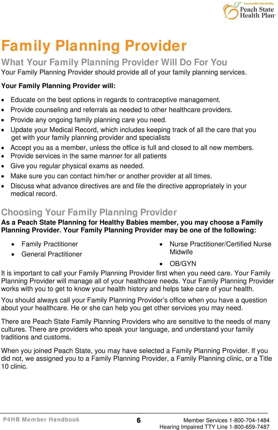 Provide any ongoing family planning care you need.