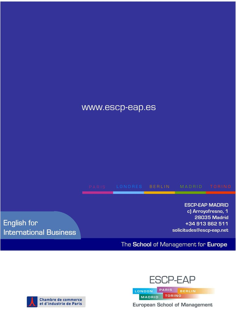N O English for International Business ESCP-EAP MADRID c)