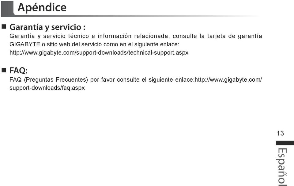 enlace: http://www.gigabyte.com/support-downloads/technical-support.