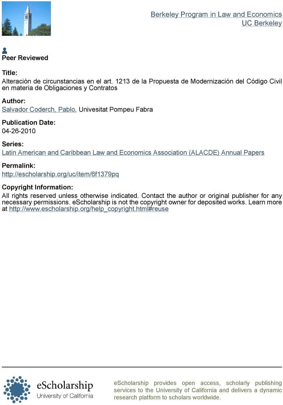 American and Caribbean Law and Economics Association (ALACDE) Annual Papers Permalink: http://escholarship.org/uc/item/6f1379pq Copyright Information: All rights reserved unless otherwise indicated.