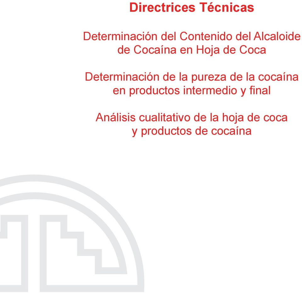de la cocaína en productos intermedio y final