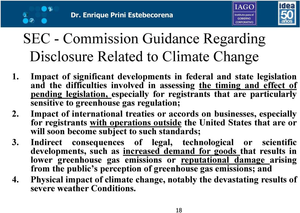 particularly sensitive to greenhouse gas regulation; 2.