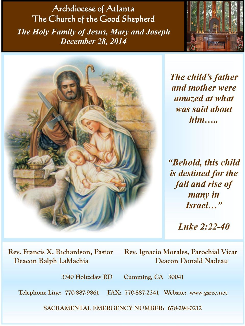 . Behold, this child is destined for the fall and rise of many in Israel Luke 2:22-40 Rev. Francis X.