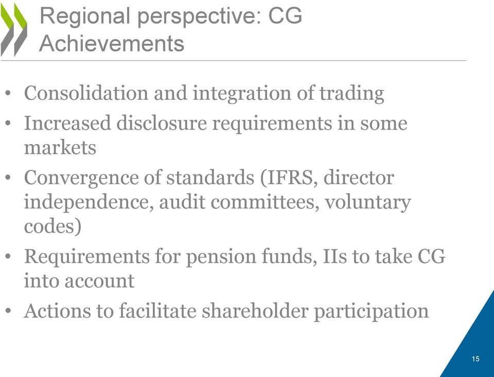director independence, audit committees, voluntary codes) Requirements for pension