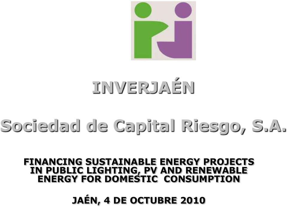 FINANCING SUSTAINABLE ENERGY PROJECTS IN