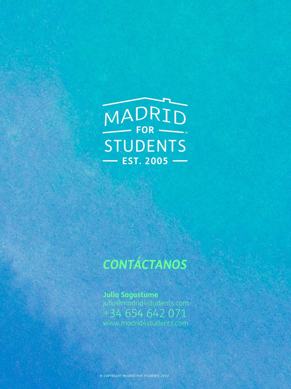 com +34 654 642 071 www.madrid4students.