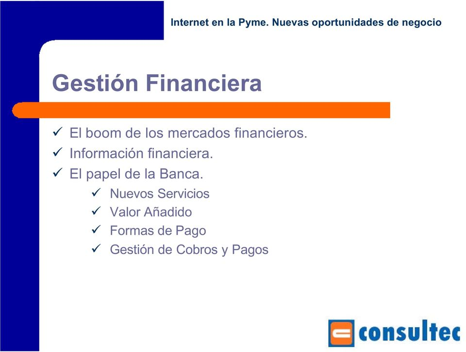 ! Información financiera.