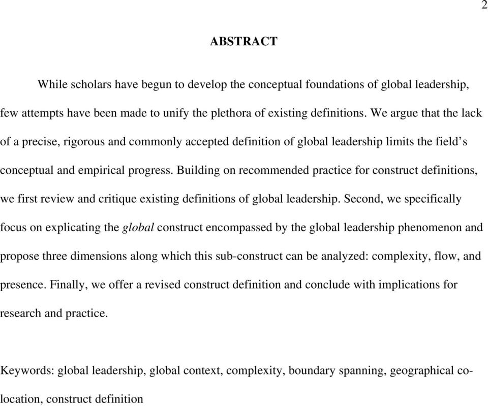 Building on recommended practice for construct definitions, we first review and critique existing definitions of global leadership.